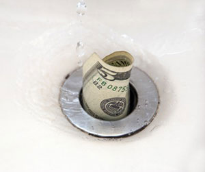 Don't Flush Money Down The Drain