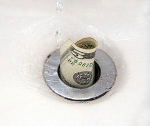 Don't Flush Money Down The Drain